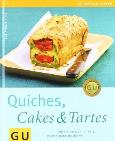 Quiches, Cakes & Tartes